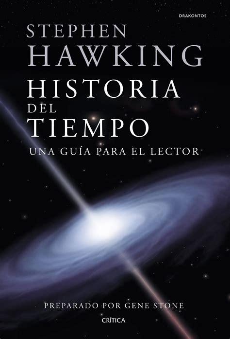 Stephen Hawking. Historia del tiempo   Planeta de Libros