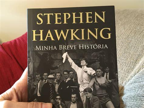 Stephen Hawking   Minha breve história   Em Geral