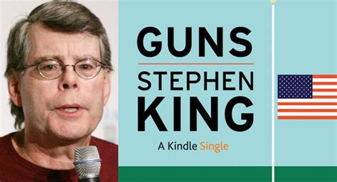 Stephen King Releases New Kindle Single, 'Guns' | LitReactor