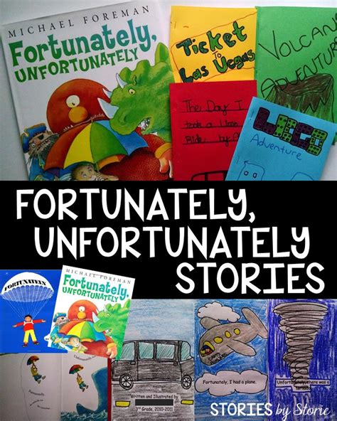 Stories By Storie: Fortunately, Unfortunately Stories
