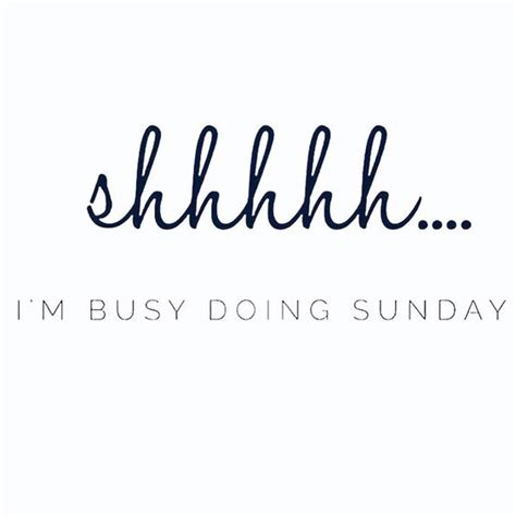 Sunday Quotes - Happy Sunday Quotes - Sunday Morning Quotes