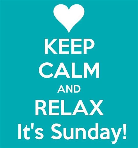 Sunday quotes   Keep Calm   Pinterest   Happy, Beaches and ...