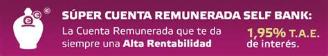 SUPER CUENTA REMUNERADA SELF BANK — MIS EURITOS