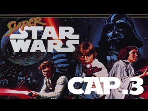 Super Star Wars | En Español | Capitulo 3