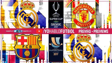Supercopa de España 2017 • FC Barcelona vs. Real Madrid ...