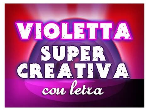 SUPERCREATIVA con letra en español VIOLETTA   YouTube