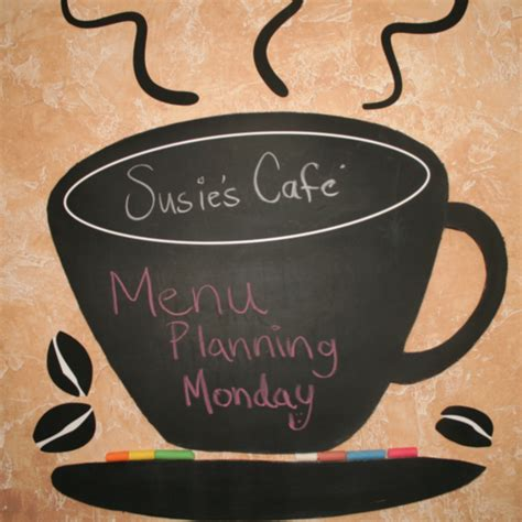 SusieQTpies Cafe: Simple Dinner Ideas & Menu Planning
