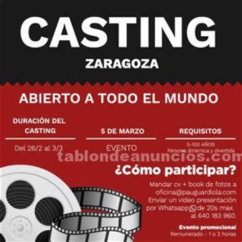 TABLÓN DE ANUNCIOS - Convocatoria de casting zaragoza ...