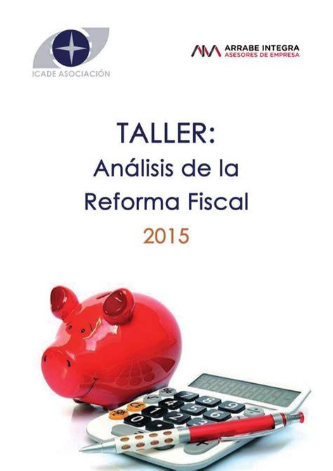 Taller Analisis de la Reforma Fiscal 2015