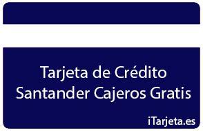 Tarjeta de Crédito Santander Cajeros Gratis | iTarjeta