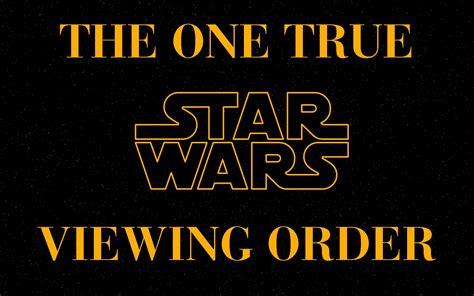 Te digo el orden correcto para ver todas las Star Wars ...