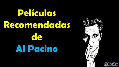 Te recomiendo 10 películas de Al Pacino