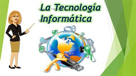 Tecnología Informática: La Tecnología Informática aplicada ...