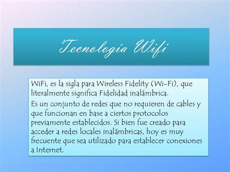 Tecnología wifi. diapositivas