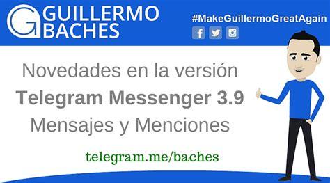 Telegram Messenger 3.9 Mejora la Funcionalidad de Editar ...