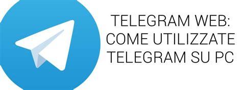Telegram Web: come usare Telegram dal PC
