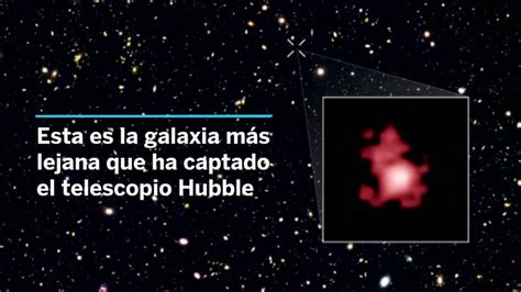 Telescopio: El 'Hubble' fotografía la galaxia más lejana ...