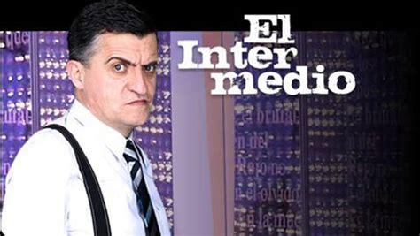 Televisión - 'El Intermedio' celebrará sus 1.500 programas ...