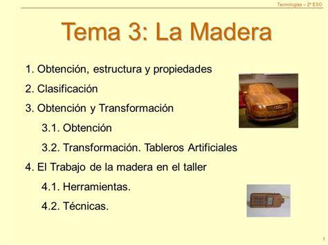 Tema 3: La Madera 1. Obtención, estructura y propiedades ...