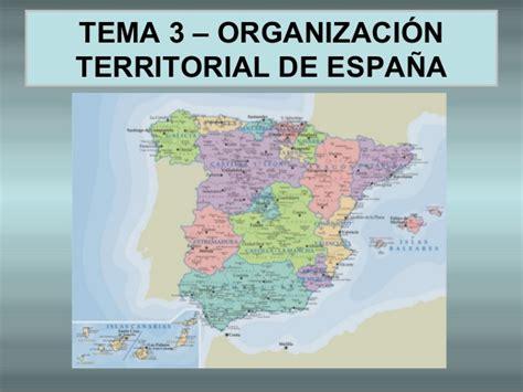 Tema 3 Organización territorial de españa