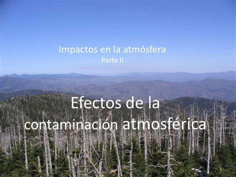 Tema 7     Parte II  Efectos de la contaminación en la ...