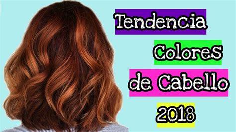 Tendencia colores de cabello 2018 | Belleza