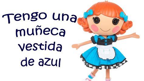 Tengo una muñeca vestida de azul - Canciones infantiles ...
