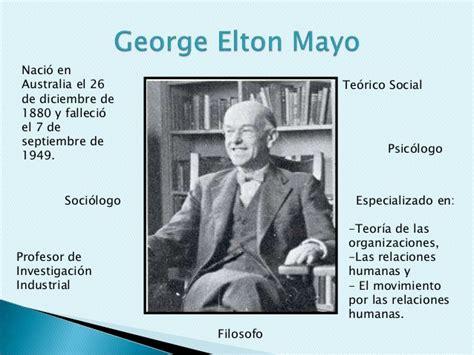 Teoria de las Relaciones Humanas  Elton Mayo