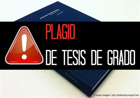 Tesis de Grado: Plagio de texto total y hallazgos ...