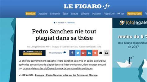 Tesis Pedro Sánchez: 'Le Figaro' y otros medios europeos ...