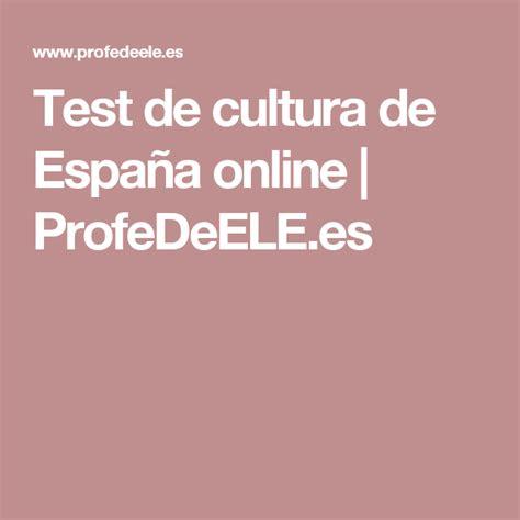 Test de cultura de España online | ProfeDeELE.es ...