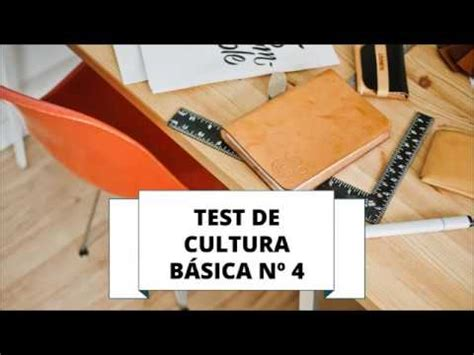TEST DE CULTURA GENERAL BÁSICA 4 - YouTube