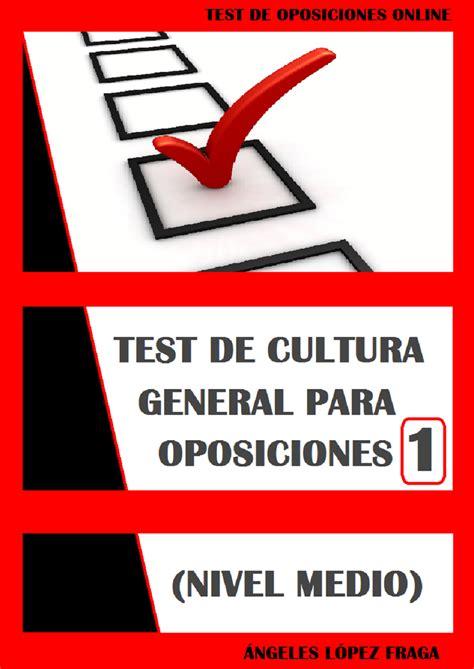 Test de Oposiciones Online: EBOOK DE CULTURA GENERAL PARA ...