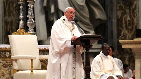 [TEXTO COMPLETO] Homilía del Papa Francisco en la Misa ...