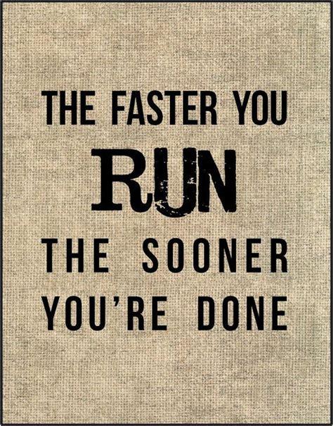 The 25+ best Running quotes ideas on Pinterest | Running ...