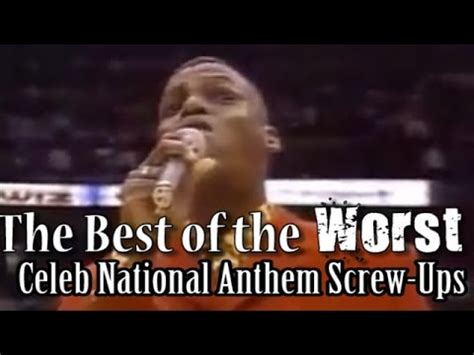 The Best of the Worst National Anthem Screw-Up Compilation ...