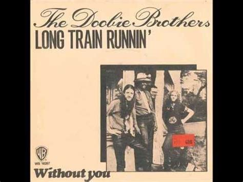 The Doobie Brothers Long Train Running 1973   YouTube