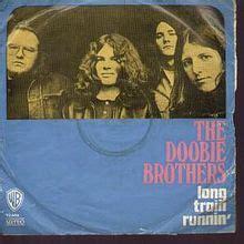 The Doobie Brothers – Long Train Running