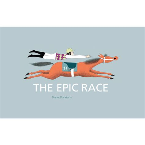 The Epic Race – Wilkins Farago