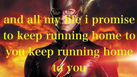The Flash   Running Home To You   Lyrics   YouTube