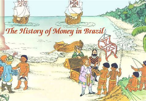 The History of Money in Brazil
