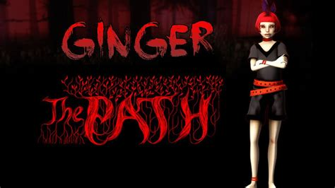 The Path Gameplay   Ginger   YouTube