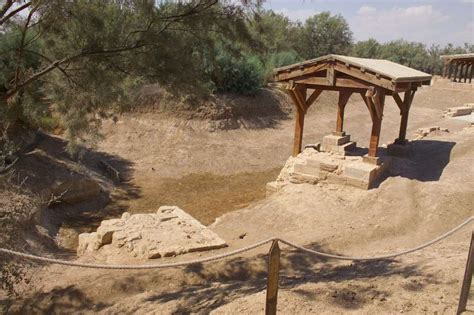 The place where Jesus was baptized – Baptism Site