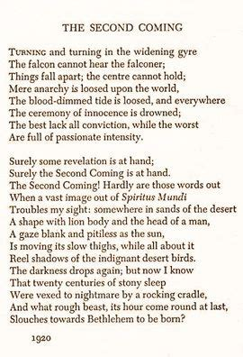 The Second Coming: William Butler Yeats. Composed 1919 ...