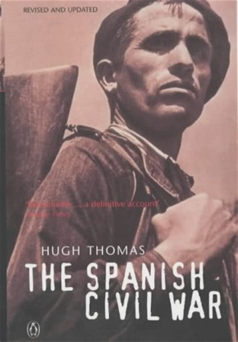 The Spanish Civil War by Hugh Thomas — Reviews, Discussion ...