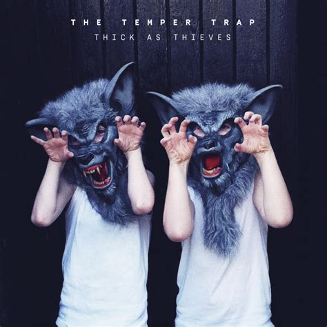The Temper Trap presentarán  Thick as thieves  en Madrid y ...