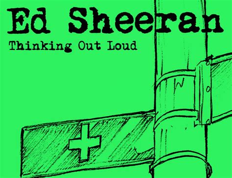 Thinking Out Loud – Ed Sheeran | Letras de canciones ...