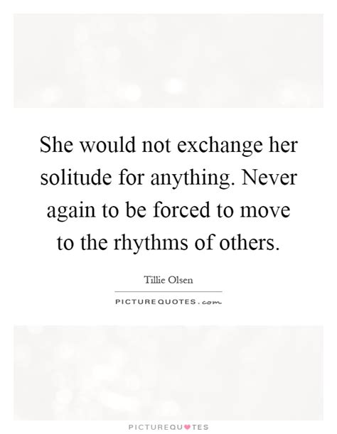 Tillie Olsen Quotes & Sayings (21 Quotations)