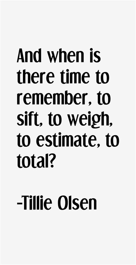 Tillie Olsen Quotes & Sayings