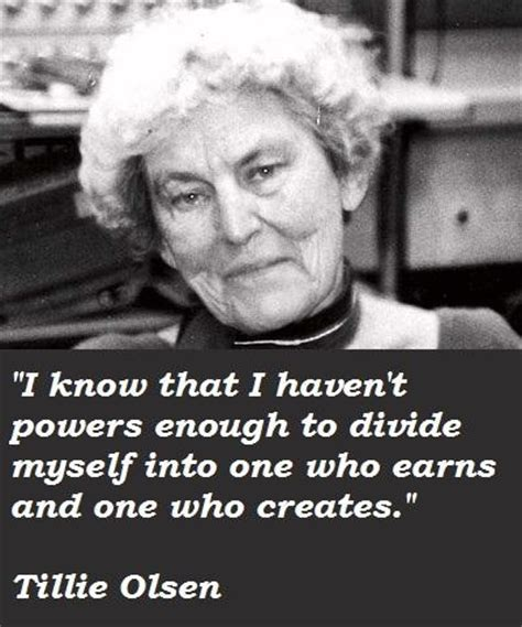 Tillie Olsen's quotes, famous and not much - QuotationOf . COM